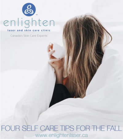 Weave Self Care into Your Fall Routine - Enlighten Laser and Skin Care